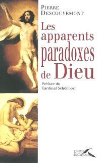Les apparents paradoxes de Dieu