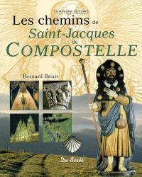 Les chemins de Saint-Jacques-de-Compostelle