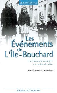 Les évènements de L'Ile-Bouchard : une présence de Marie au milieu de nous