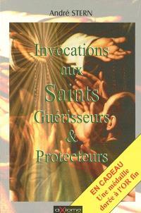 Les invocations aux saints protecteurs et guérisseurs