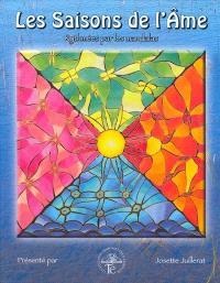 Les saisons de l'âme  : rythmées par les mandalas