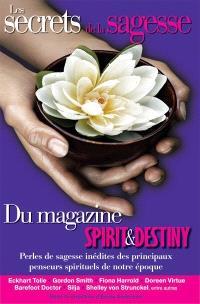 Les secrets de la sagesse du magazine Spirit & Destiny