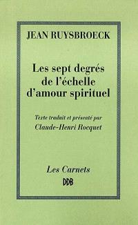 Les sept degrés de l'échelle d'amour spirituel