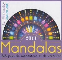 Mandalas : 2014 : 365 jours de méditations et de créativité