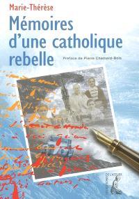 Mémoires d'une catholique rebelle