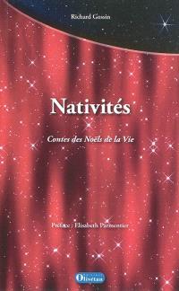 Nativités : contes des Noëls de la vie