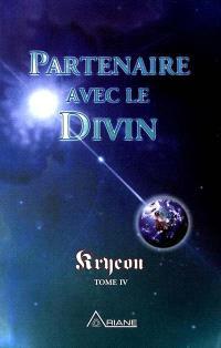 Partenaire avec le divin, t. 04
