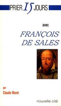 Prier 15 jours avec François de Sales