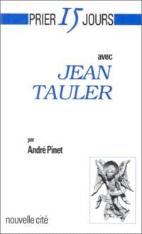 Prier 15 jours avec Jean Tauler