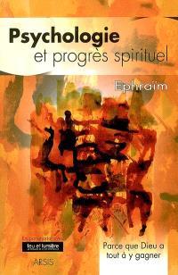 Psychologie et progrès spirituel : parce que Dieu a tout à y gagner