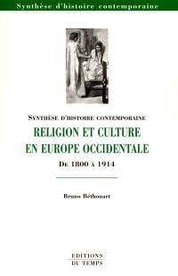 Religion et culture en Europe occidentale de 1800 à 1914