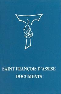 Saint François d'Assise, documents : écrits et premières biographies