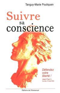 Suivre sa conscience