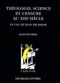 Théologie, science et censure au XIIIe siècle : le cas Jean Peckham