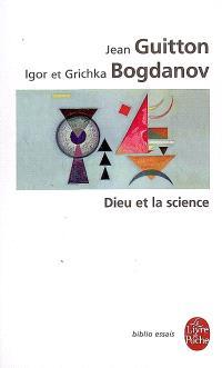 Dieu et la science : vers le métaréalisme