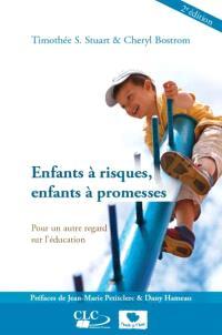 Enfants à risques, enfants à promesses : pour un autre regard dans l'éducation