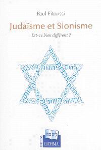 Judaïsme et sionisme : est-ce bien différent ?