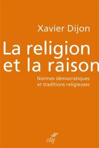 La religion et la raison : normes démocratiques et traditions religieuses