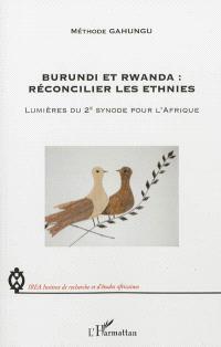 Burundi et Rwanda, réconcilier les ethnies : lumières du 2e synode pour l'Afrique