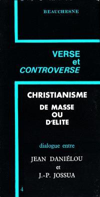Christianisme de masse ou d'élite