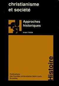 Christianisme et société : approches historiques