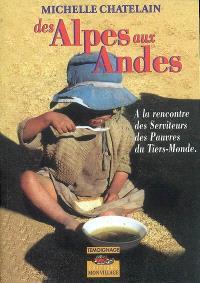 Des Alpes aux Andes : à la rencontre des Serviteurs des pauvres du tiers-monde : récit