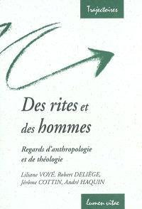 Des rites et des hommes : regards d'anthropologie et de théologie : conférences de la Fondation Sedes Sapientiae et de la Faculté de théologie de l'Université catholique de Louvain UCL, février-mars 2002