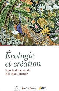 Ecologie et création : enjeux et perspectives pour le christianisme aujourd'hui, 17 mai 2008