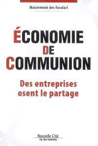 Economie de communion : des entreprises osent le partage