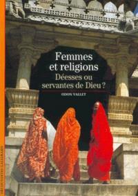 Femmes et religions : déesses ou servantes de Dieu ?