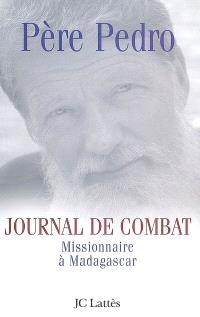 Journal de combat : missionnaire à Madagascar