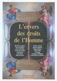 L'envers des droits de l'homme : actes de la IIe Université d'été de renaissance catholique, Mérigny, août 1993