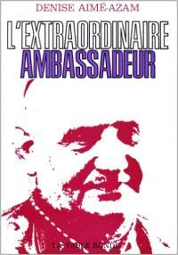 L'Extraordinaire ambassadeur