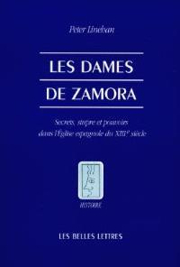 Les dames de Zamora : secrets, stupre et pouvoirs dans l'Eglise espagnole du XIIIe siècle