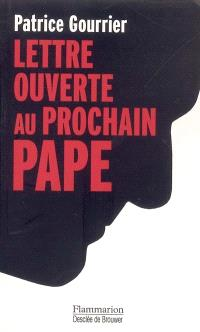 Lettre ouverte au prochain pape : face aux barbaries modernes : insouciance ou devoir de révolte ?