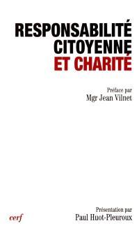 Responsabilité citoyenne et charité : actes du XIe Colloque de la Fondation Jean-Rhodain, Lourdes, 25-28 oct. 2000