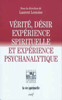 Vérité, désir, expérience spirituelle et expérience psychanalytique
