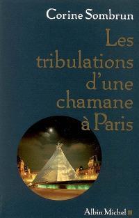 Les tribulations d'une chamane à Paris...