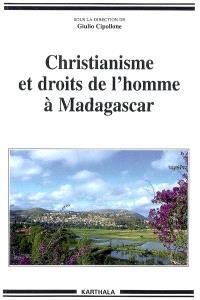 Christianisme et droits de l'homme à Madagascar - Giulio Cipollone