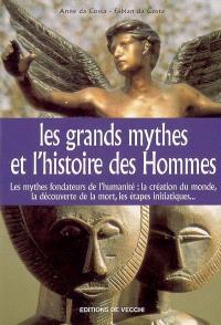 Les grands mythes de l'histoire des hommes