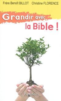 Grandir avec la Bible !