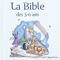 La Bible des 3 à 6 ans