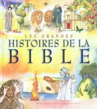 Les grandes histoires de la Bible