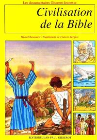 La civilisation de la Bible
