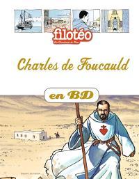 Les chercheurs de Dieu. Volume 13, Charles de Foucauld