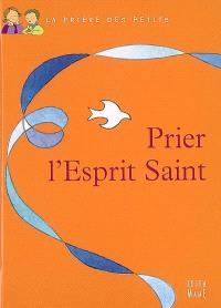 Prier avec l'Esprit-Saint