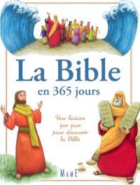 La Bible en 365 jours : une histoire par jour pour découvrir la Bible