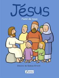 Jésus, l'ami de tous