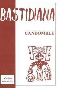 Bastidiana. n° 45-46, Candomblé