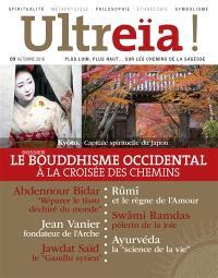 Ultreïa !. n° 9, Le bouddhisme occidental : à la croisée des chemins
